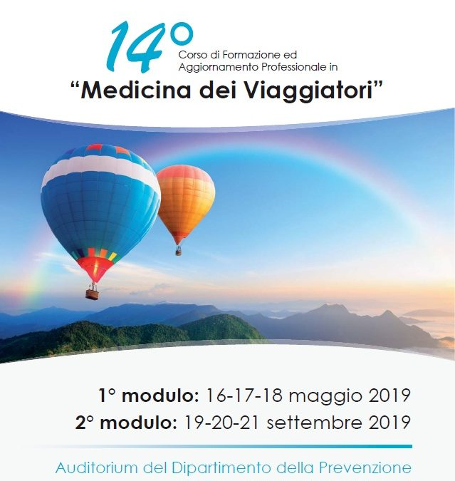 """14° corso di formazione ed aggiornamento professionale in """"Medicina dei Viaggiatori"""""""