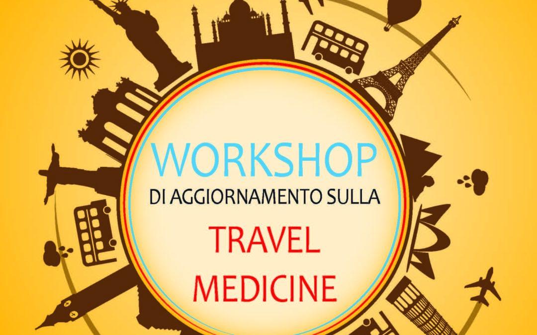 WORKSHOP di aggiornamento sulla Travel Medicine
