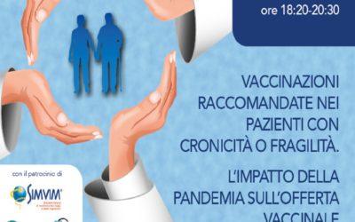 WEBINAR – Vaccinazioni raccomandate nei pazienti con cronicità o fragilità